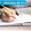 Oficina de TCC - Trabalho do Conclusão de Curso