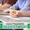 Curso Preparatório SEDESTMIDH