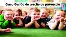 Gestão de creche ou pré-escola