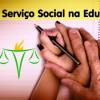 Serviço Social na Educação