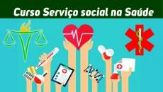Serviço Social na Saúde